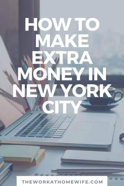 Being in proximity to a major city means there is a great variety of work available and plenty of work to go around. Here are some great ways to make extra money in New York City. #Debt #FinancialFreedom #Income