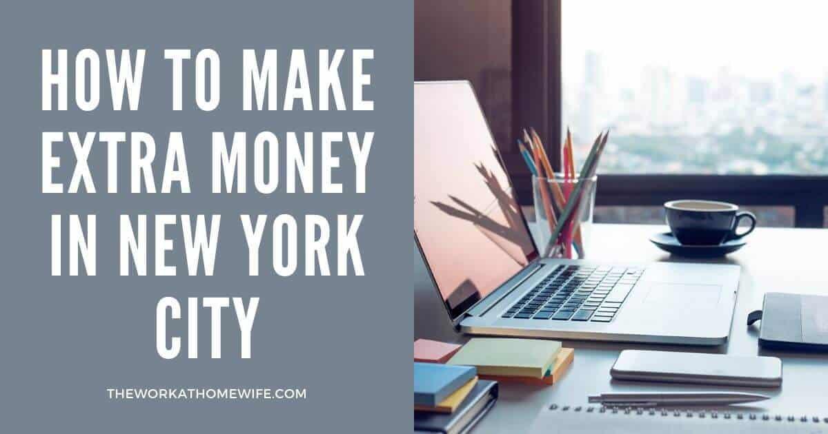 Make Extra Money in New York City