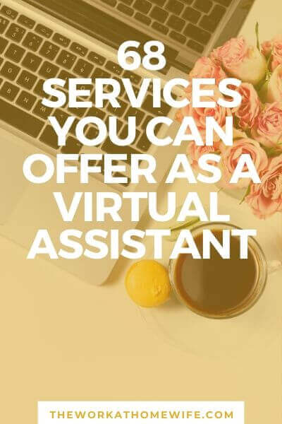 [FREE CHECKLIST] Have you ever thought about becoming a Virtual Assistant? Here is a big list of virtual assistant services you can offer.