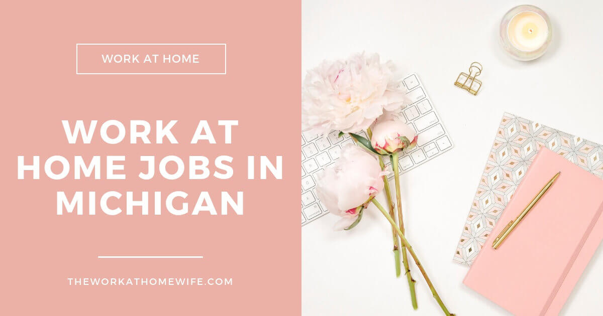Work From Home in Michigan