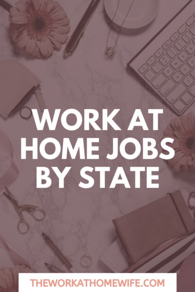 Work at Home Jobs by State