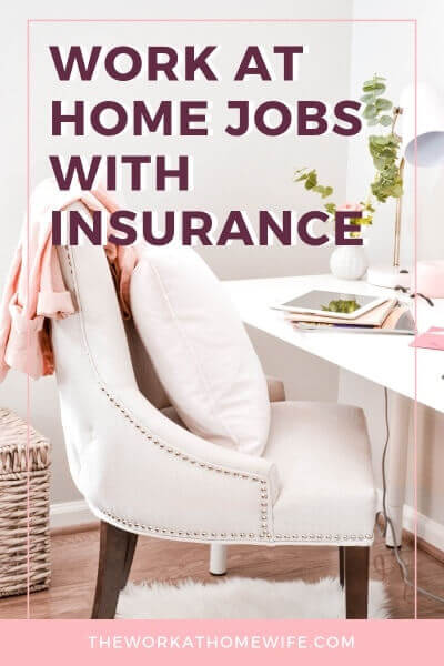 Do you long to work remotely, but feel stuck because you need health insurance? Did you know that you can find work-from-home jobs with medical benefits? #workfromhome #workathomejobs